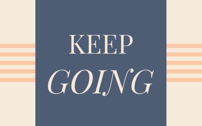 Keep Going TFTH – July