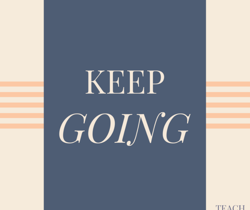 Keep Going TFTH – July
