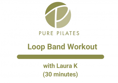 Loop Band Workout With Laura K 30 Minutes