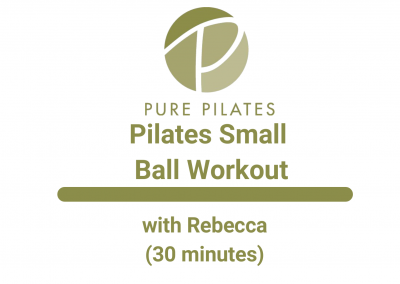 Pilates Small Ball Workout With Rebecca 30 Minutes