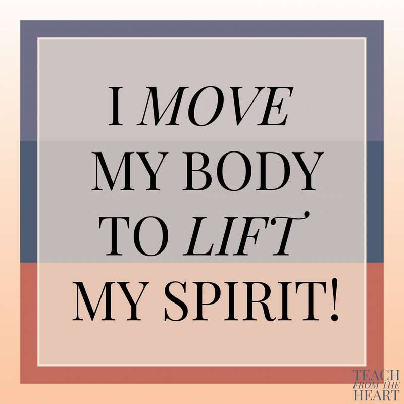I Move My Body to Lift My Spirit