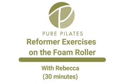 Reformer Exercises on the Foam Roller With Rebecca 30 Minutes