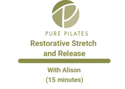 Restorative Stretch and Release With Alison 15 Minutes