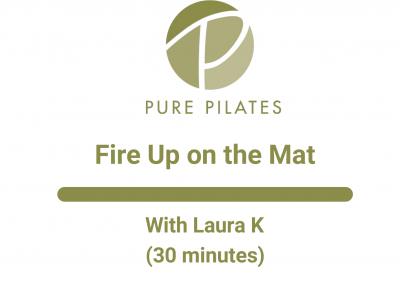 Fire Up on the Mat With Laura K 30 Minute