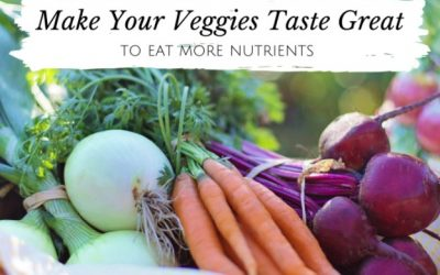 Make Your Veggies Taste Great w/ Elizabeth Girouard